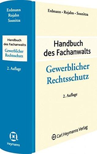 Handbuch des Fachanwalts Gewerblcher Rechtsschutz