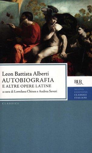 Autobiografica e altre opere latine. Testo latino a fronte
