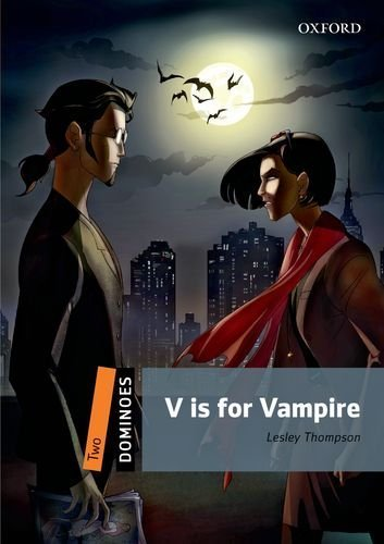 V is for Vampire (Dominoes, Level 2) New edition by Thompson, Lesley (2013) Paperback