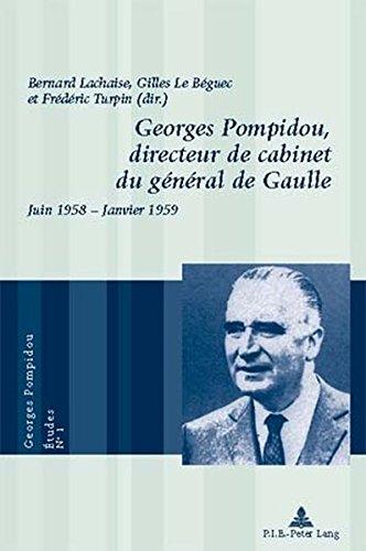 Georges Pompidou, Directeur De Cabinet Du General De Gaulle: Juin 1958 - Janvier 1959