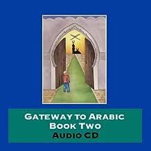 Gateway to Arabic: Bk. 2