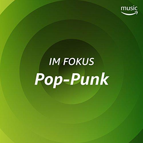 Im Fokus: Pop-Punk