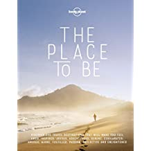 The Place To Be (Lonely Planet Travel Guide)