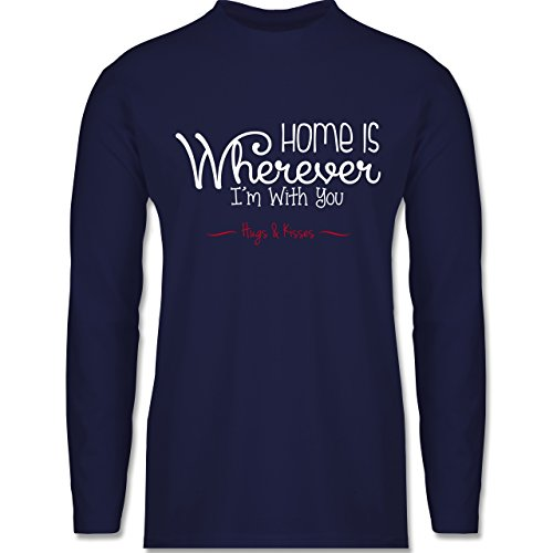 Shirtracer Statement Shirts - Home is Wherever I'm With You Hugs & Kisses - Herren Langarmshirt Navy Blau