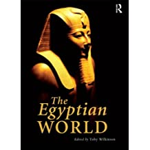 The Egyptian World (Routledge Worlds)