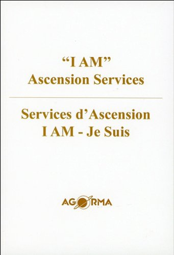 Services d'Ascension - I am - Je Suis - Edition bilingue