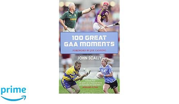 100 gaa greats scally john