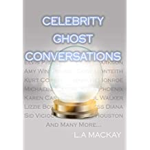 Celebrity Ghost Conversations (English Edition)