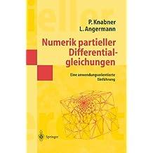 Numerik Partieller Differentialgleichungen: Eine anwendungsorientierte Einführung (Springer-Lehrbuch Masterclass) (German Edition): Eine Anwendungsorientierte Einfuhrung
