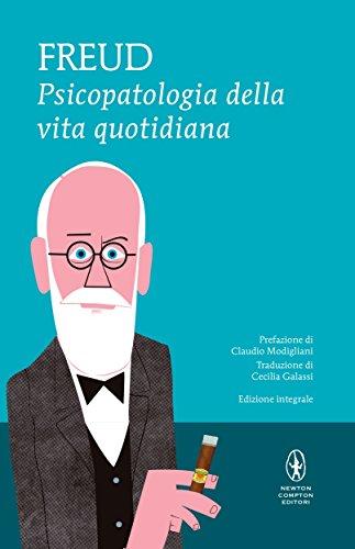 Psicopatologia della vita quotidiana (eNewton Classici) (Italian Edition)