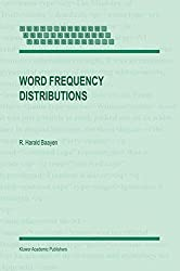 Word Frequency Distributions (Text, Speech and Language Technology) by R. Harald Baayen (2001-07-31)