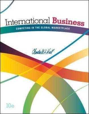 [(International Business: Competing in the Global Marketplace)] [By (author) Charles W. L. Hill] published on (March, 2014)