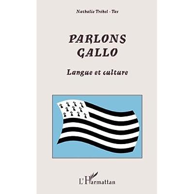 Parlons gallo: Langue et culture
