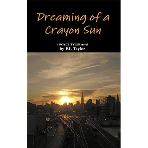 Dreaming of a Crayon Sun (Royce Tyler / Champagne Series Book 2) (English Edition) - Taylor Champagne