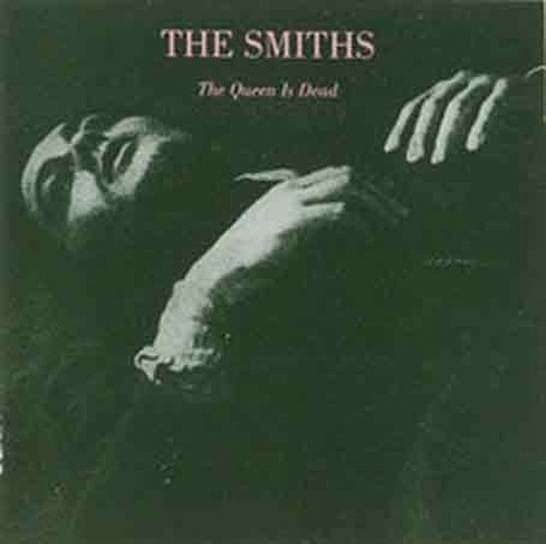 The Smiths: The Queen Is Dead (Audio CD)