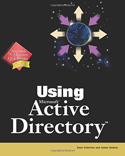 Special Edition Using Microsoft Active Directory