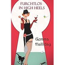 Furchtlos in High Heels (Maddie Springer)