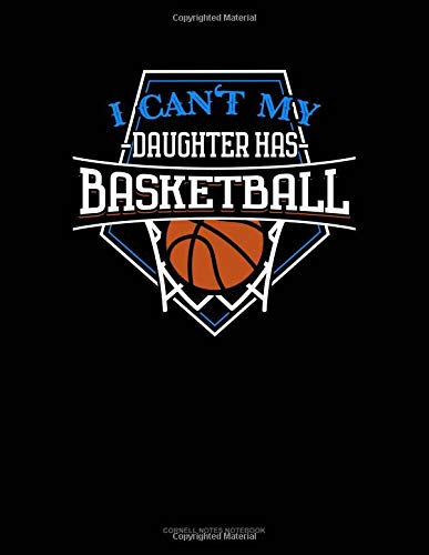I Can't My Daughter Has Basketball: Cornell Notes Notebook por Jeryx Publishing