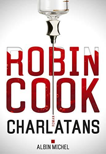 Charlatans (A.M.THRIL.POLAR) par Robin Cook