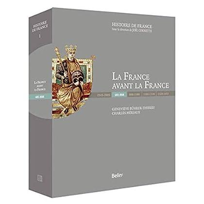 La France Avant la France (481-888) Luxe