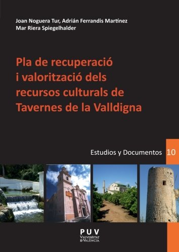 Portada del libro Pla de recuperació i valorització dels recursos culturals de Tavernes de Valldigna (Desarrollo Territorial.)