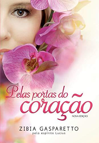 Pelas portas do coração (Portuguese Edition)