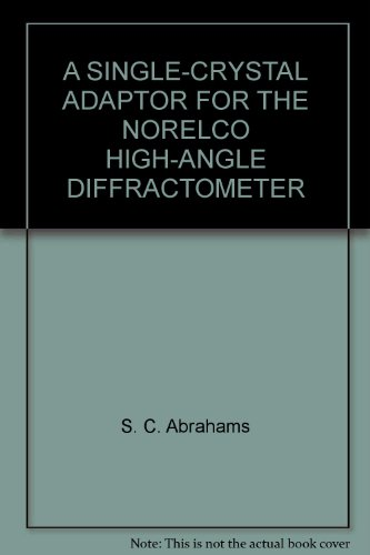 a-single-crystal-adaptor-for-the-norelco-high-angle-diffractometer