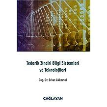 Tedarik Zinciri Bilgi Sistemleri ve Teknolojileri