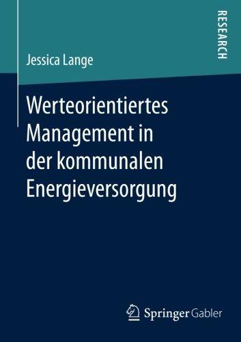 Werteorientiertes Management in der kommunalen Energieversorgung by Jessica Lange (2016-05-12)