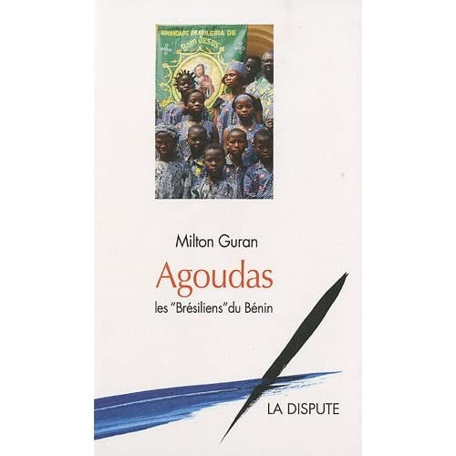 Agoudas : Les 'brésiliens' du Benin