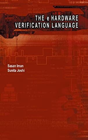 The e-Hardware Verification Language (Information Technology: Transmission, Processing & Storage)