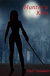 Hunter's Kiss (Princeps Venator Book 1) (English Edition)