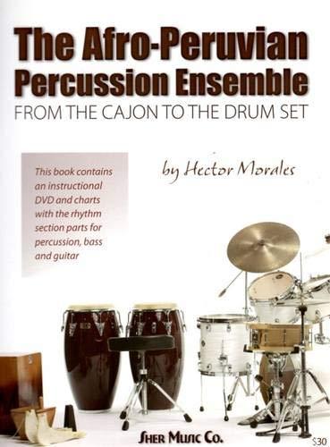 Afro-Peruvian Percussion Ensemble: From the Cajon to the Drum Set (Cajon-drum-set)
