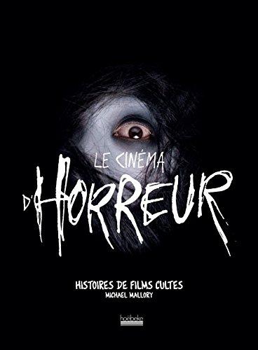 Le cinéma d'horreur