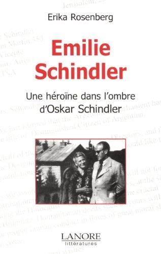 Emilie Schindler : Une héroïne dans l'ombre d'Oskar Schindler