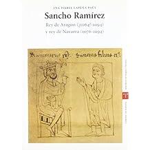 Sancho Ramírez, rey de Aragón (¿1064-1094?) y rey de Navarra (1076-1094) (Estudios Históricos La Olmeda)