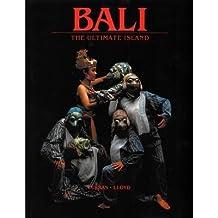 [(Bali : Ultimate Island * *)] [Author: Leonard Lueras] published on (January, 1900)