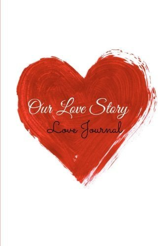 Our Love Story(Love Journal): (You + Me) by Julie Smith (2015-02-04)