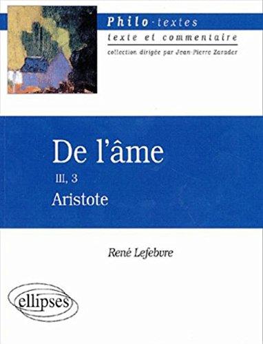 Aristote : De l'âme, III, 3 par René Lefebvre