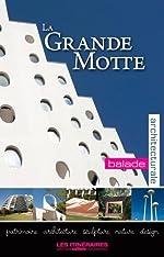 La Grande Motte - Balade architecturale