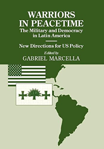 Warriors in Peacetime: New Directions for US Policy The Military and Democracy in Latin America: Military and Democracy in Latin America - New ... (Small Wars and Insurgencies (Hardcover)) (Schiff Nach Mexiko)