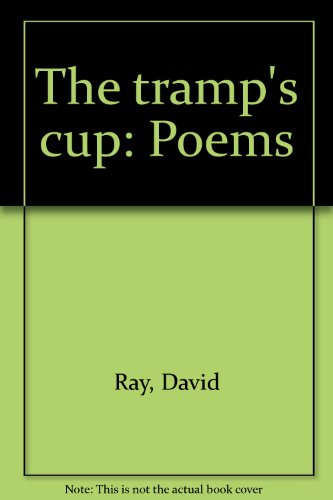 The tramp's cup: Poems