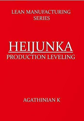 HEIJUNKA SIMPLIFIED: LEAN SERIES (English Edition)