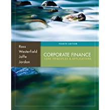 Corporate Finance: Core Principles and Applications (McGraw-Hill/Irwin Series in Finance, Insurance, and Real Est) by Stephen Ross (2013-09-16)