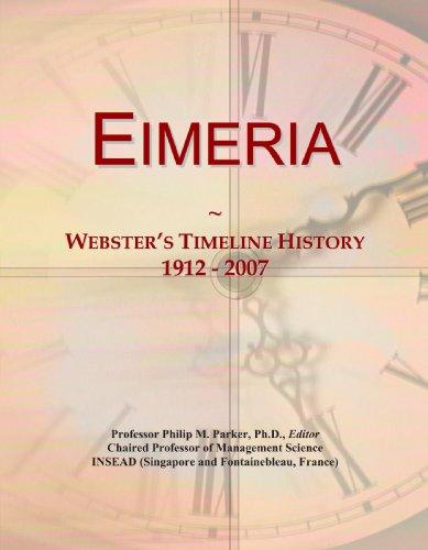 Eimeria: Webster's Timeline History, 1912-2007