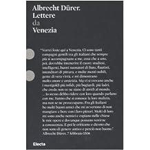 albrecht drer lettere da venezia - Albrecht Drer Lebenslauf