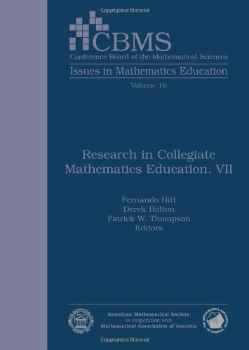 Research in Collegiate Mathematics Education VII: 7 (CBMS Issues in Mathematics Education)