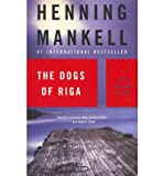 By Henning Mankell ( Author ) [ Henning Mankell Wallander Bundle: Faceless Killers, the Dogs of Riga, the White By Apr-2011 Paperback
