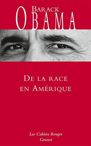 De la race en Amérique par Barack Obama