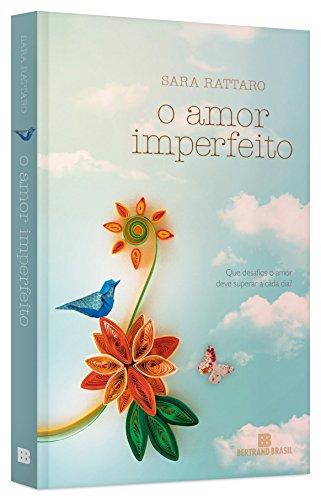 O Amor Imperfeito (Em Portuguese do Brasil)